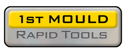 1st Mould | RAPID TOOLS